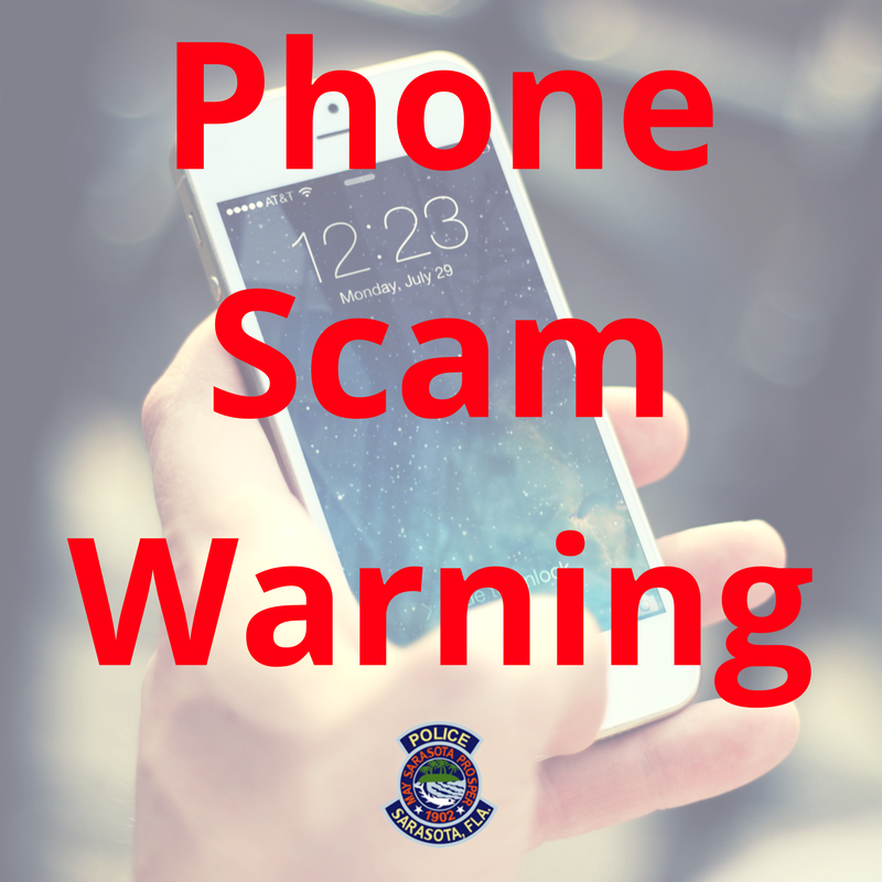 Sarasota Police Reminding Citizens of Phone Scams