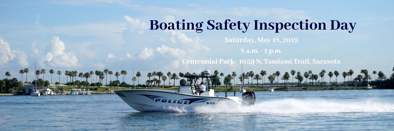 Boating Safety Inspection Day Saturday, May 18, 2019